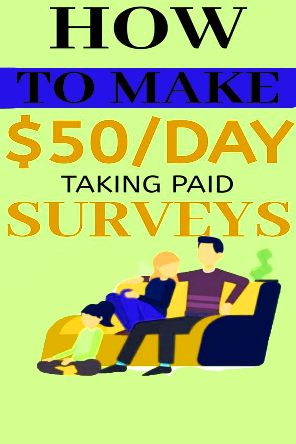 How to make $50/day taking paid surveys