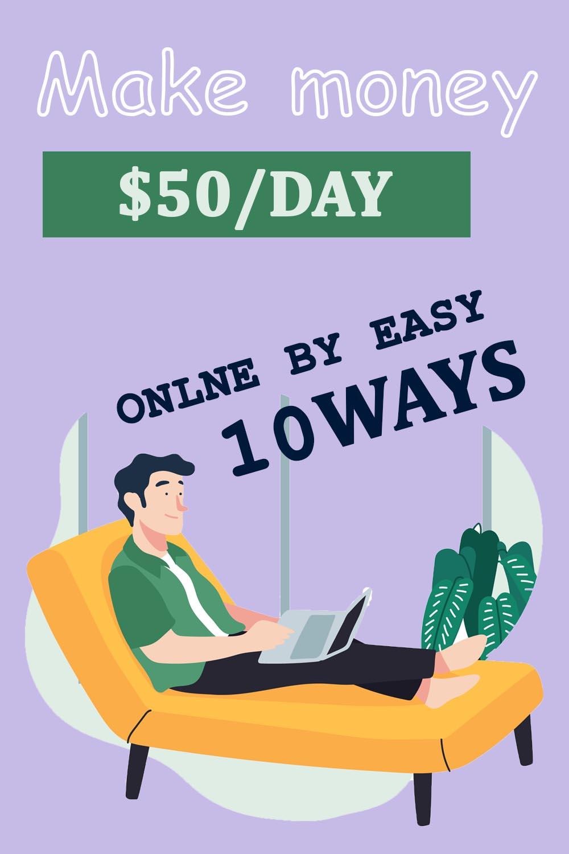 Make money $50/day online by easy 10 ways