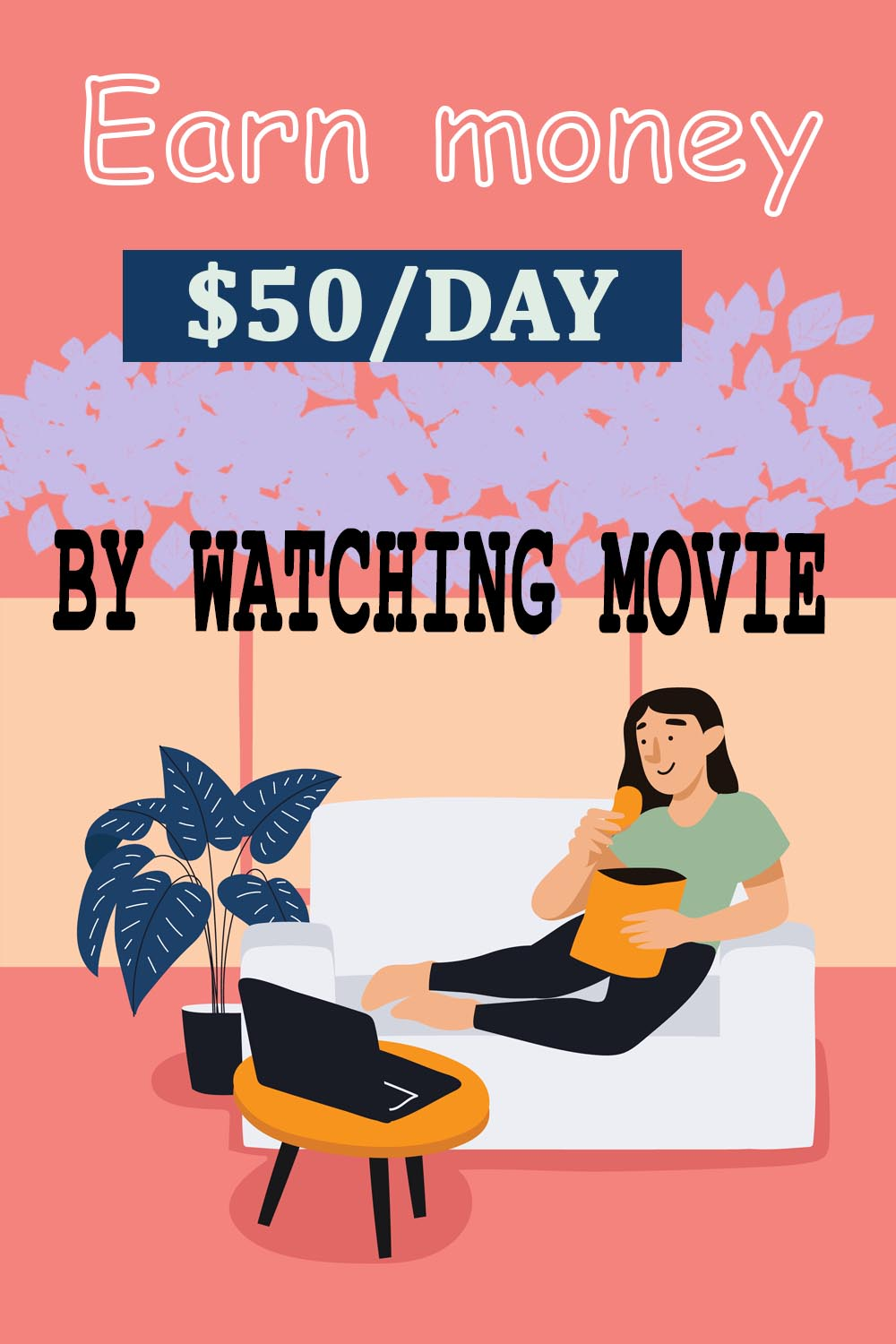 Earn money $50/Day by watching movies