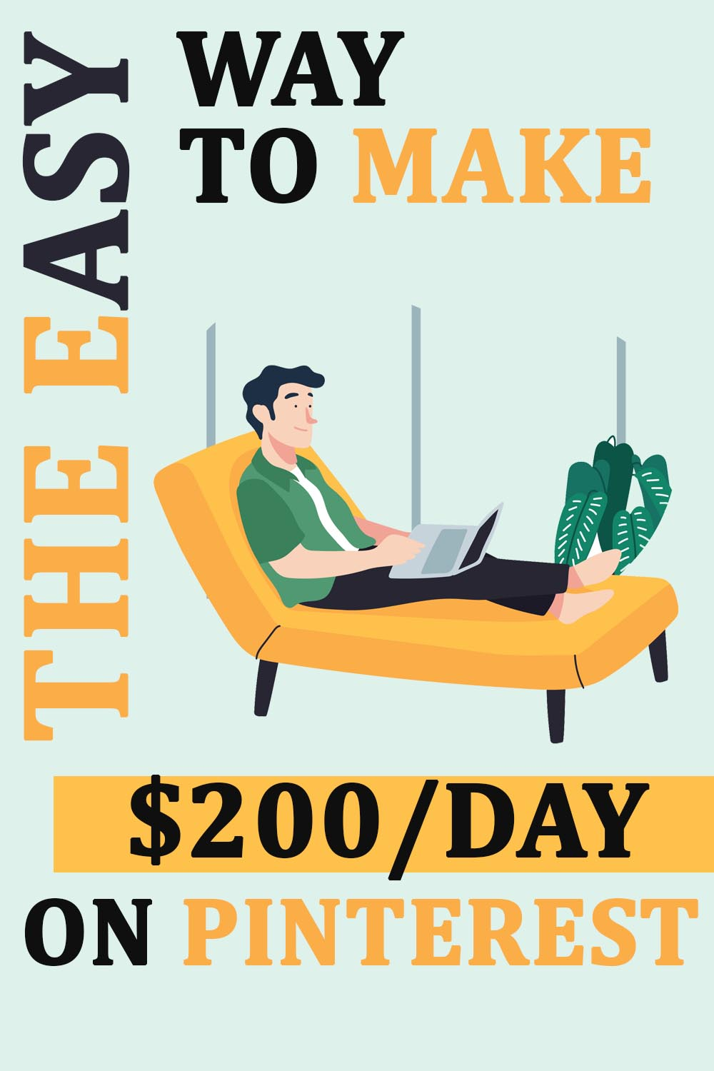 The Easy Way To Make $200/day on Pinterest