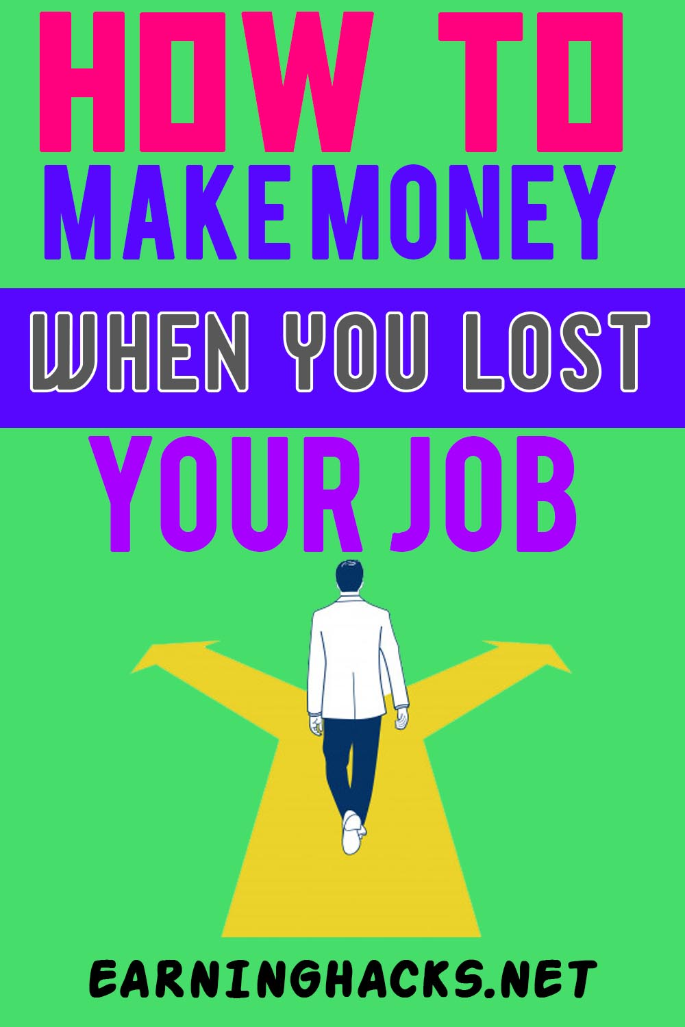 How To Make Money When You Lost Your Job