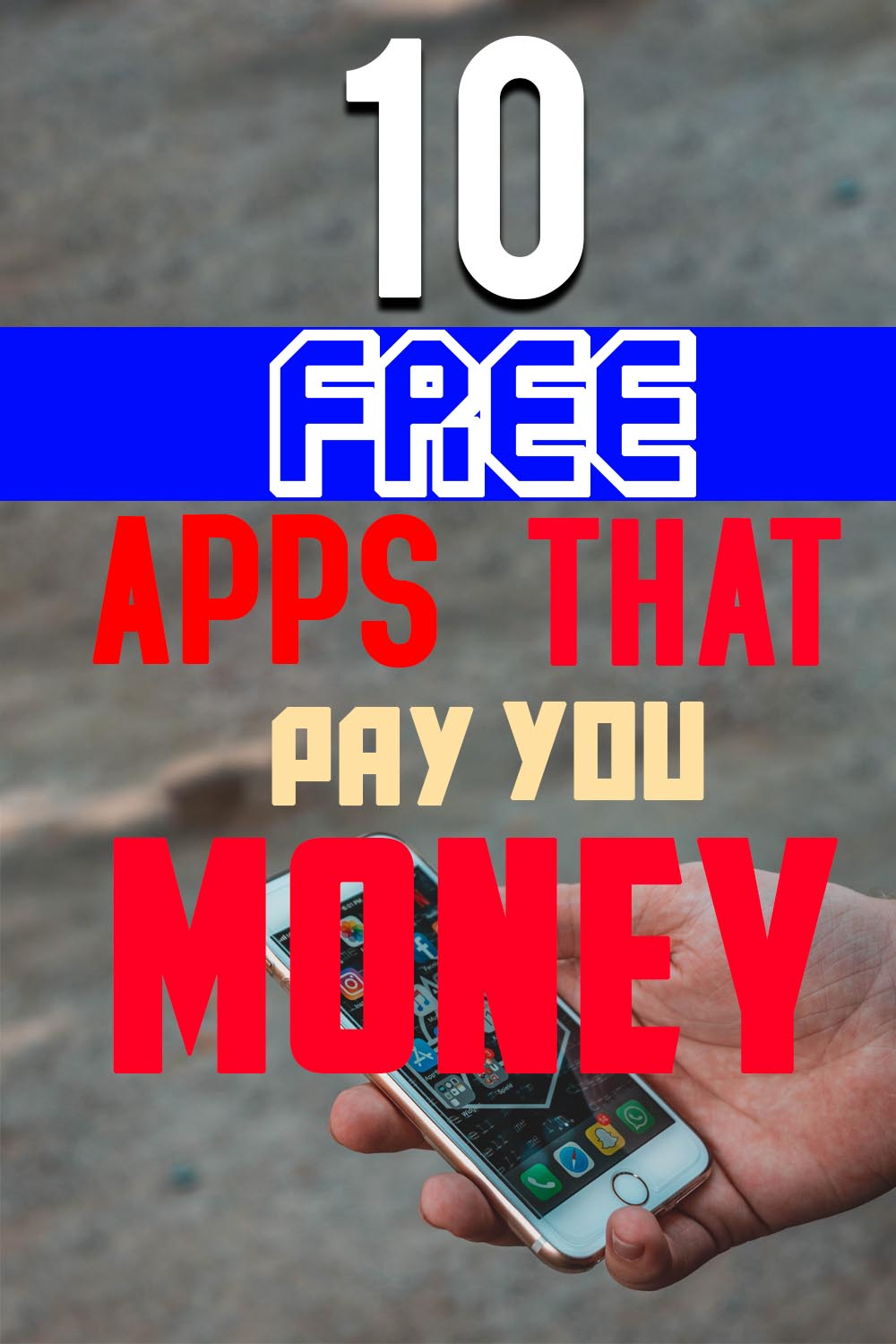 10 Free Apps That Pay You Money