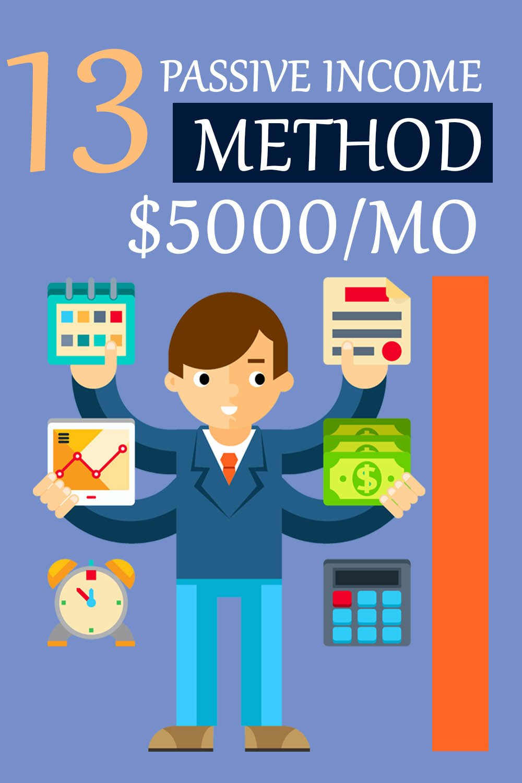 13 Passive income method 5000/month