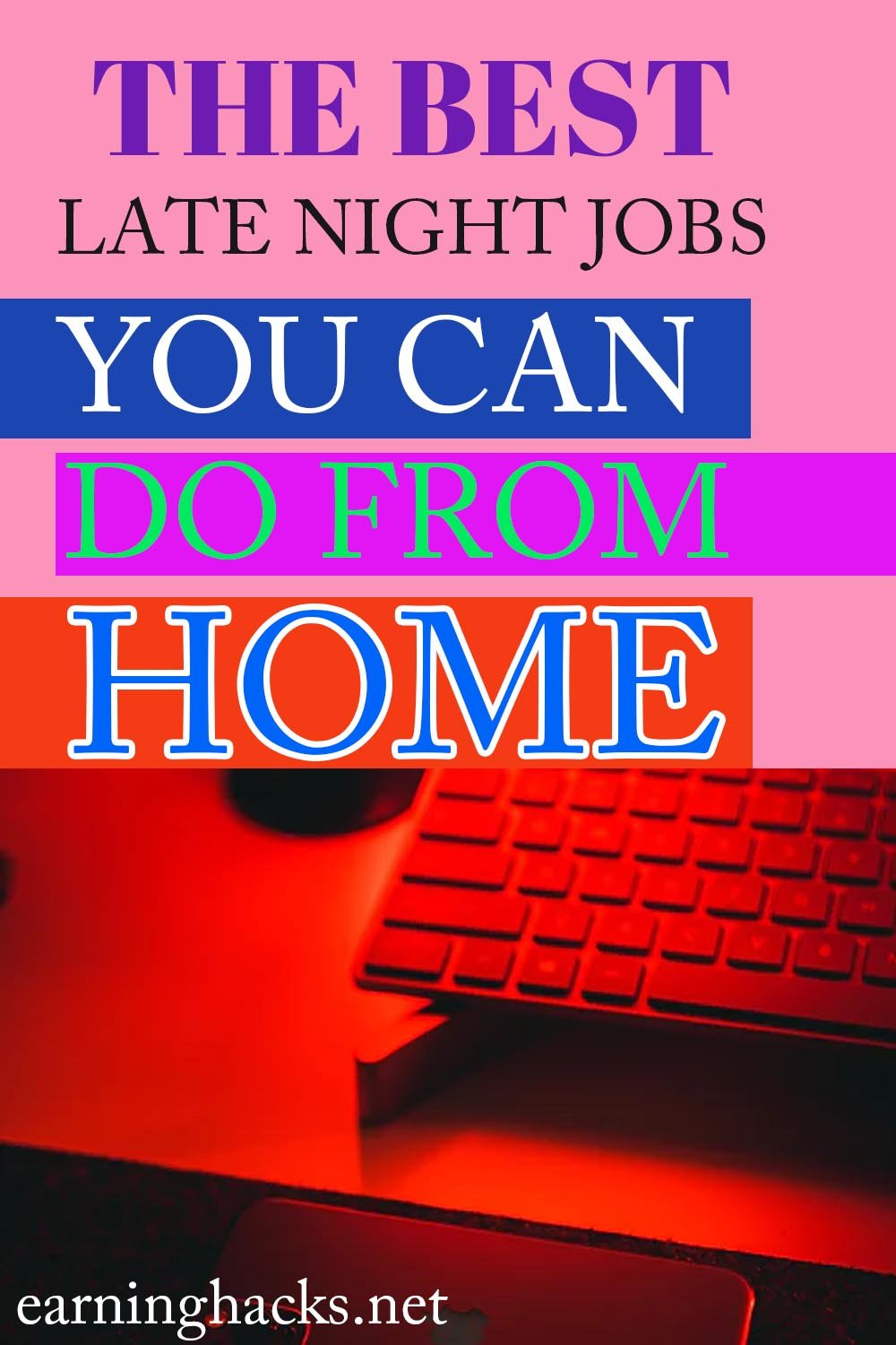 The Best Late Night Jobs You Can Do From Home