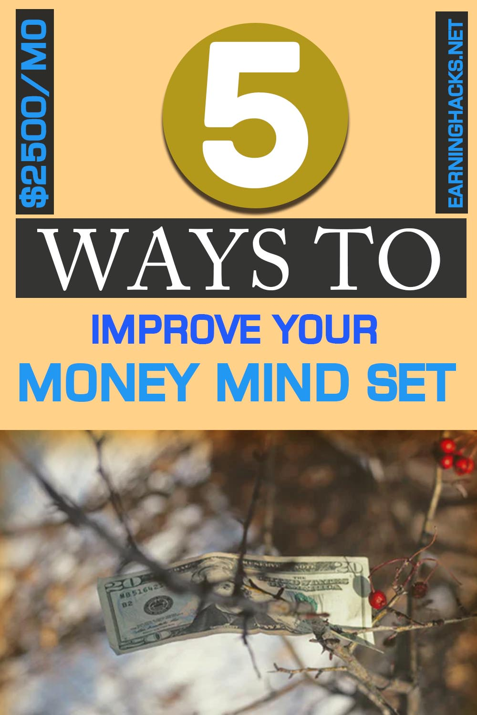 5 Ways To Improve Your Money Mind-Set