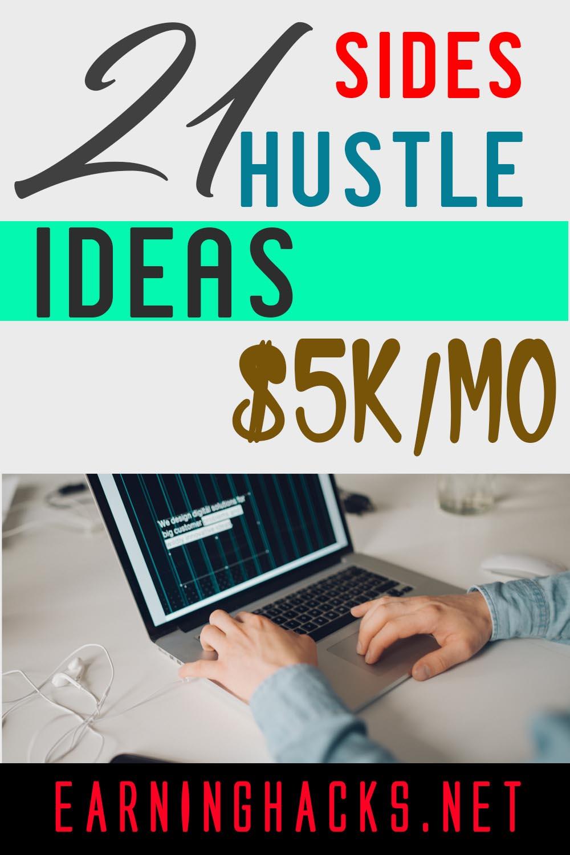 21 Sides Hustle Ideas $5k Month