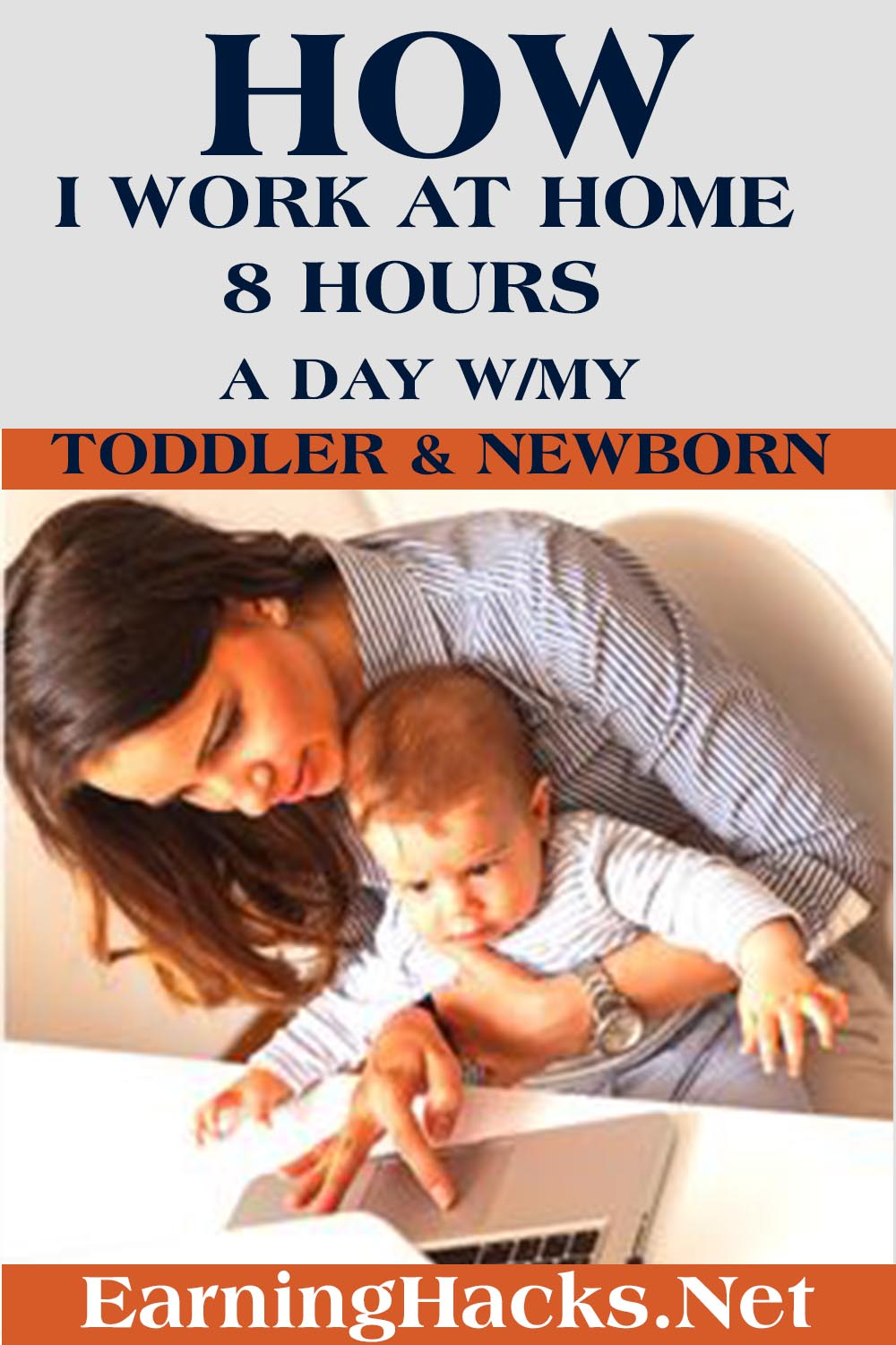 How I Work At Home 8 Hours A Day W/My Toddler & Newborn