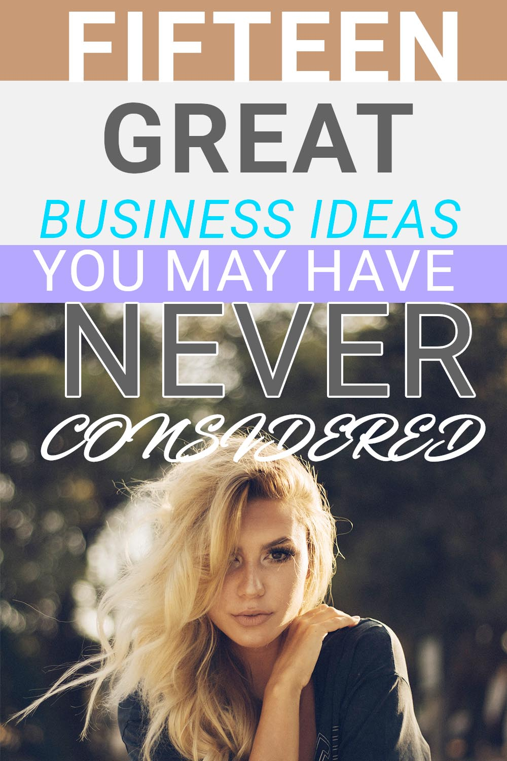 15 Great Business Ideas You May Have Never Considered