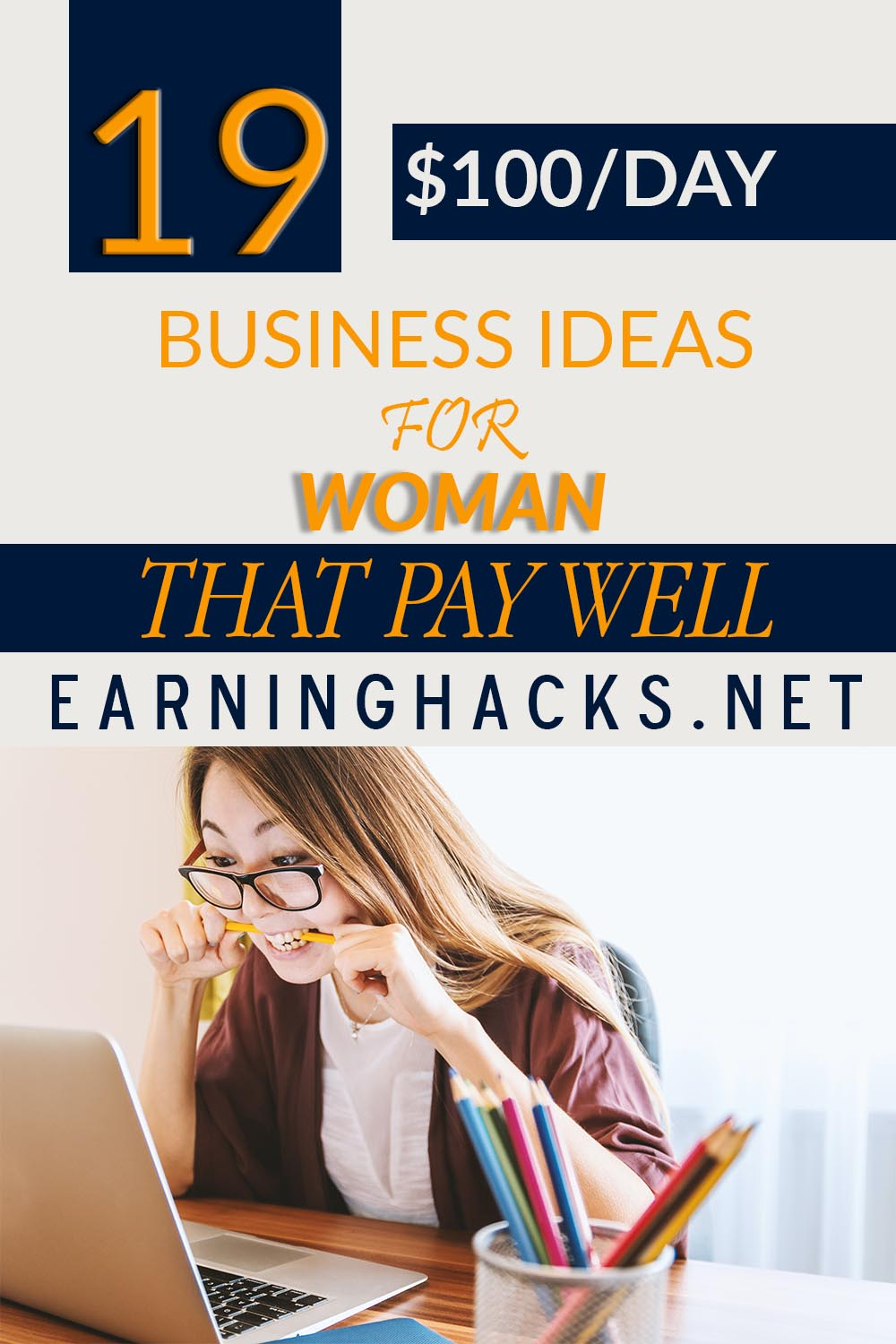 19 Business Ideas For Woman That Pay Well