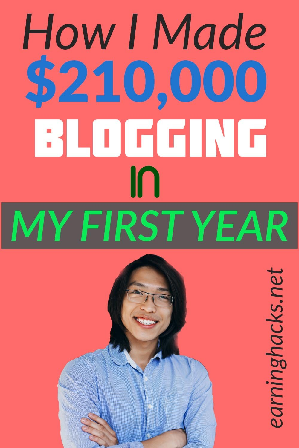 How I Made $210,000 Blogging In My First Year
