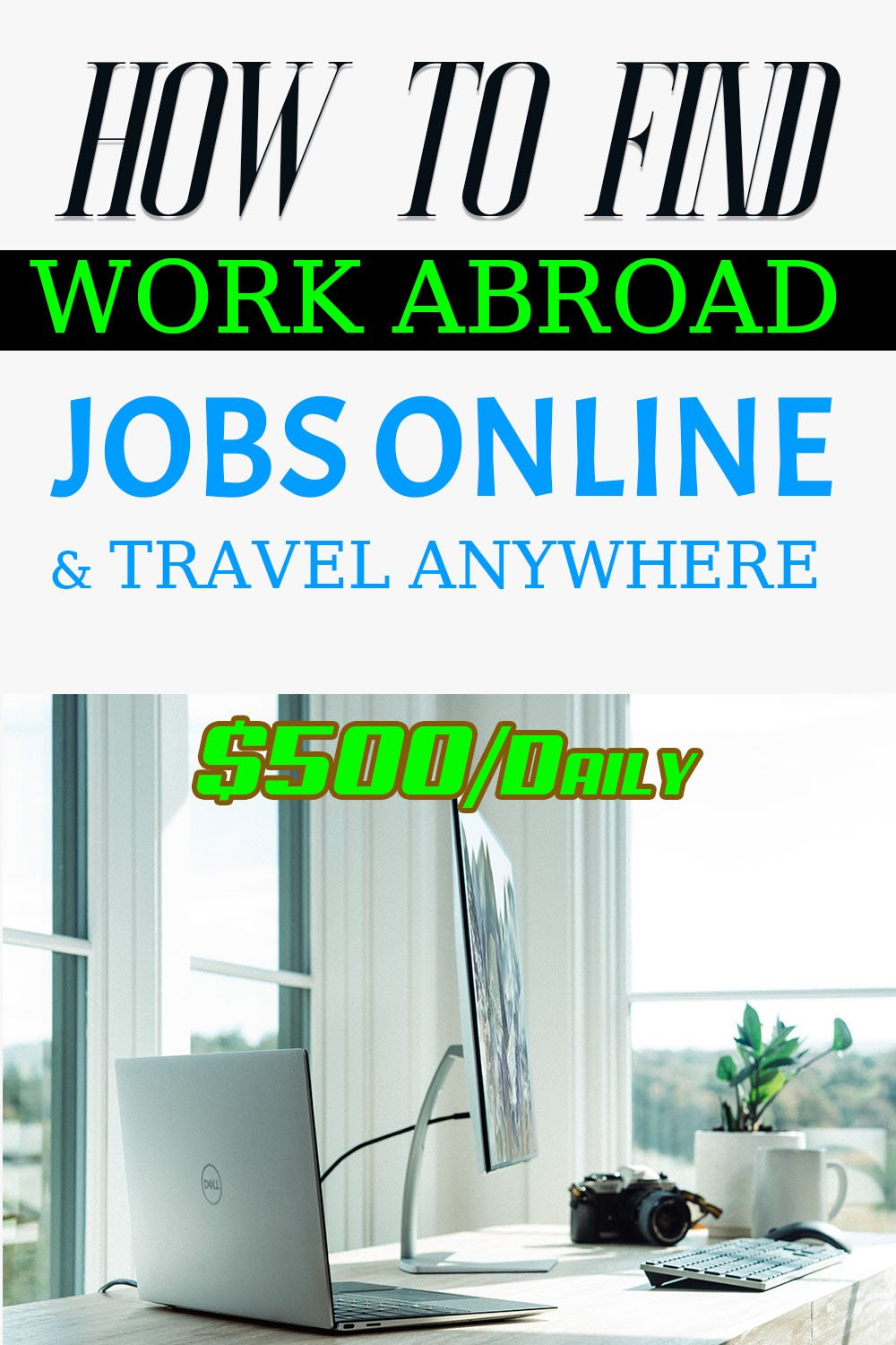 How to Find Work Abroad Jobs Online and Travel Anywhere?